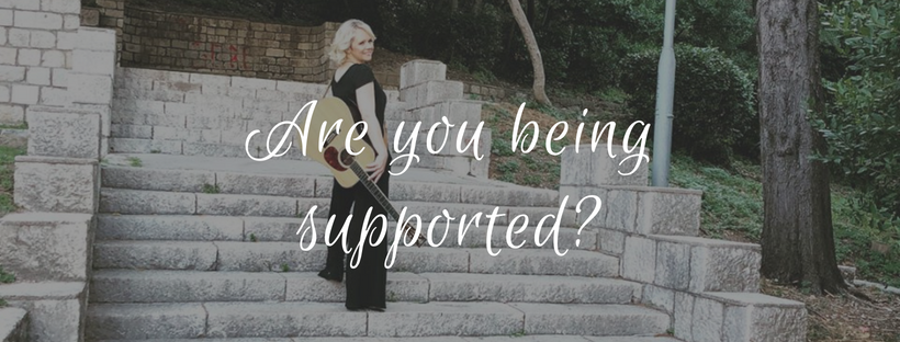 Are you being supported?