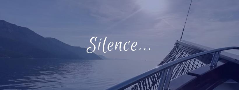 Silence…