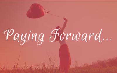 Paying Forward…
