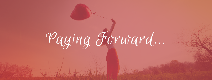 Paying Forward…