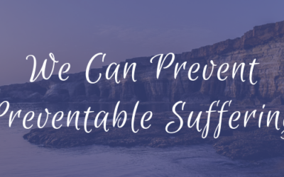We Can Prevent Preventable Suffering