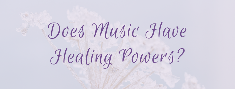 Does Music Have Healing Powers?