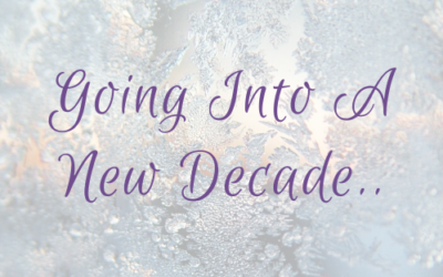 Going Into A New Decade..