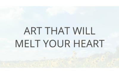 Art That Will Melt Your Heart