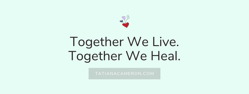 Together We Live. Together We Heal.