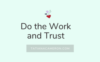 Do the Work and Trust