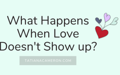 What Happens When Love Doesn't Show Up?