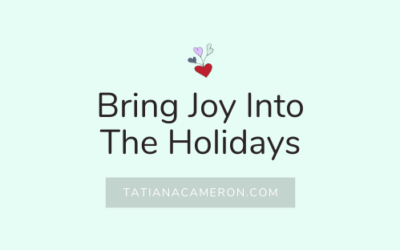 Bring Joy Into The Holidays